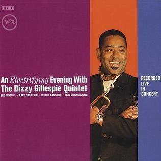 An Electrifying Evening with the Dizzy Gillespie Quintet httpsuploadwikimediaorgwikipediaendd1Ele