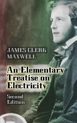 An Elementary Treatise on Electricity t2gstaticcomimagesqtbnANd9GcSqQNVadqQrt3hYL