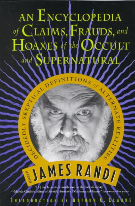 An Encyclopedia of Claims, Frauds, and Hoaxes of the Occult and Supernatural t2gstaticcomimagesqtbnANd9GcQ1HPbVn7GdSYDUga