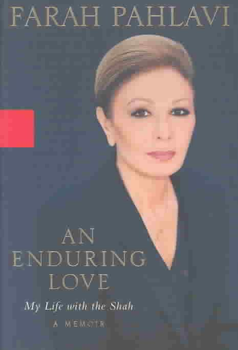 An Enduring Love: My Life with the Shah t0gstaticcomimagesqtbnANd9GcRmzeZ8jMaNL3GUU