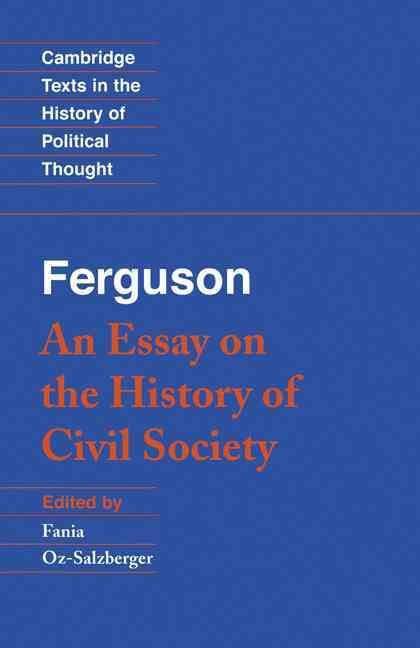 An Essay on the History of Civil Society t0gstaticcomimagesqtbnANd9GcT3j2SwJ1pVthegGo