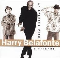 An Evening with Harry Belafonte and Friends httpsuploadwikimediaorgwikipediaeneefAn