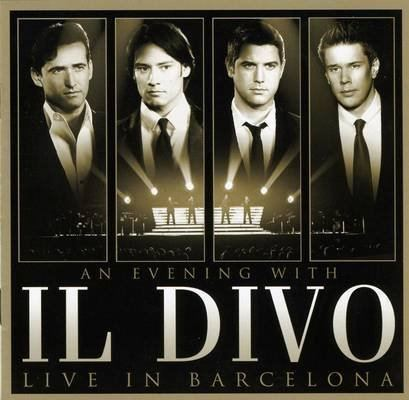 An Evening with Il Divo: Live in Barcelona cdnsmehostnetildivocomukprodwpcontentupload