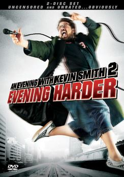 An Evening with Kevin Smith 2: Evening Harder httpsuploadwikimediaorgwikipediaen88aEve