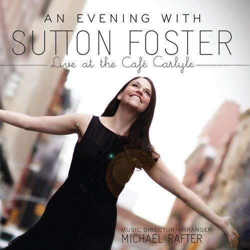 An Evening with Sutton Foster suttonfostercomwpcontentuploads201410AnEve