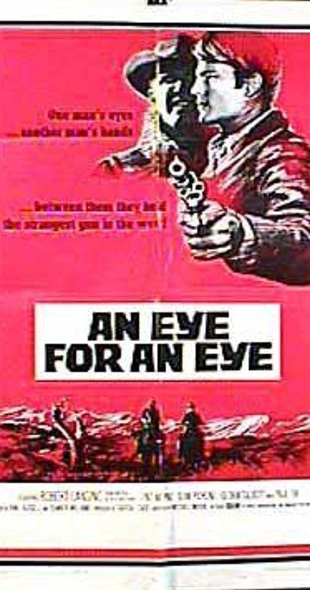 An Eye for an Eye (1966 film) An Eye for an Eye 1966 IMDb