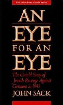 An Eye for an Eye: The Untold Story of Jewish Revenge Against Germans in 1945 httpsuploadwikimediaorgwikipediaenthumb9