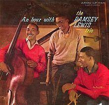 An Hour with the Ramsey Lewis Trio httpsuploadwikimediaorgwikipediaenthumb8