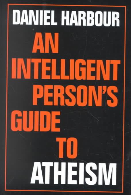 An Intelligent Person's Guide to Atheism t3gstaticcomimagesqtbnANd9GcTEznZgwBj1G8hPmx
