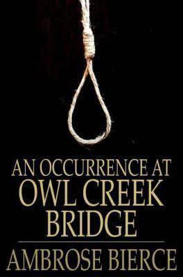 An Occurrence at Owl Creek Bridge t0gstaticcomimagesqtbnANd9GcSlzxhzyGSqe67cRU