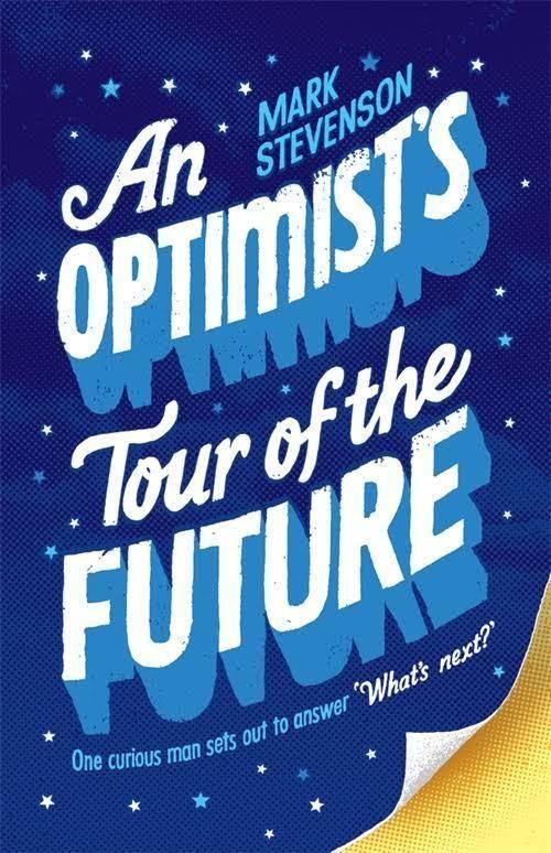 An Optimist's Tour of the Future t2gstaticcomimagesqtbnANd9GcSHyWbHcvIU8e4HAe