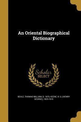 An Oriental Biographical Dictionary t2gstaticcomimagesqtbnANd9GcTXXz9mhZeBav0K9c