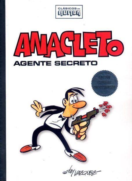Anacleto, agente secreto anacleto agente secreto Clsicos del humor