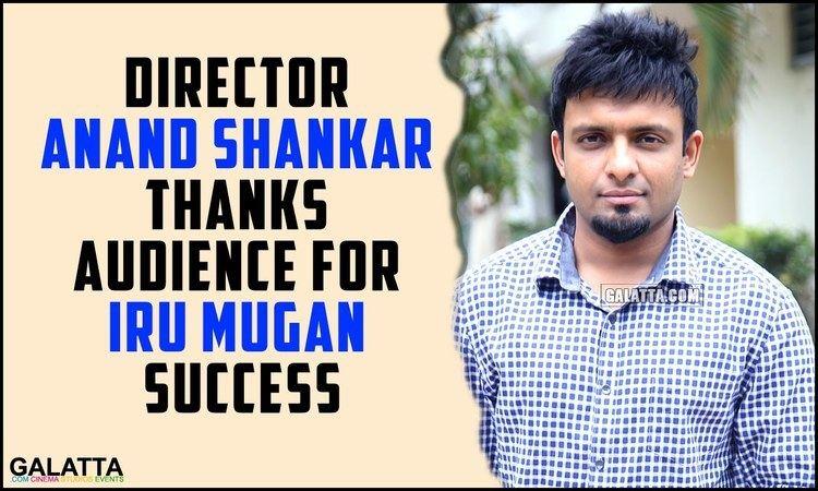 Anand Shankar Director Anand Shankar thanks audience for Iru Mugan success YouTube