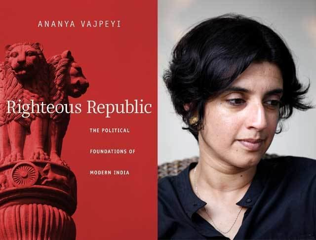 Ananya Vajpeyi Book Excerpt 39Righteous Republic39 by Ananya Vajpeyi Asia Society