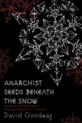 Anarchist Seeds Beneath the Snow httpssecurepmpressorgimagesproductsdetail
