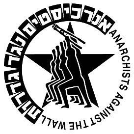 Anarchists Against the Wall Anarchists Against the Wall Wikipedia
