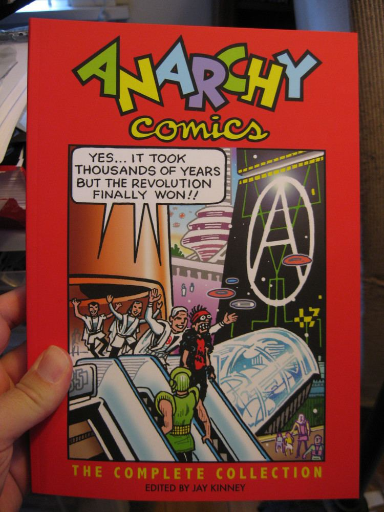 Anarchy Comics ANARCHY COMICS The Complete Collection ed by Jay Kinney Spit and