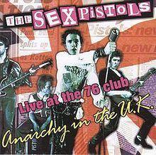 Anarchy in the U.K: Live at the 76 Club httpsuploadwikimediaorgwikipediaenthumbd