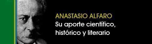Anastasio Alfaro Anastasio Alfaro su aporte cientfico literario a Costa Rica