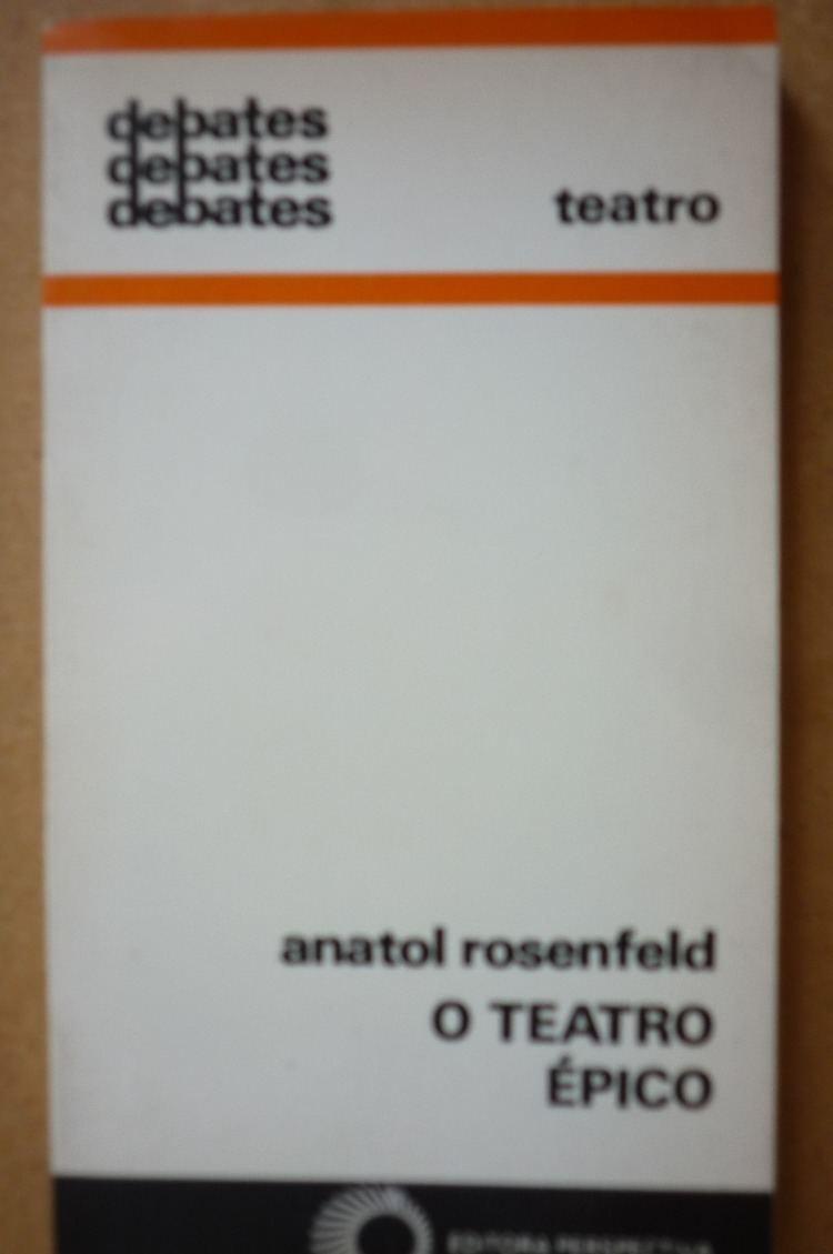 Anatol Rosenfeld O Teatro pico Anatol Rosenfeld Ed Perspectiva R 3200 em