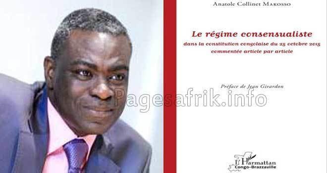 Anatole Collinet Makosso Livre Le rgime consensualiste dans la constitution congolaise du