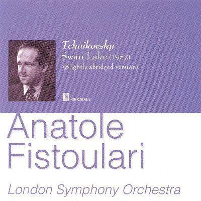 Anatole Fistoulari Tchaikovsky Swan Lake Slightly Abridged Version