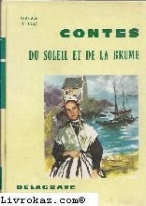 Anatole Le Braz contes du soleil et de la brume de anatole le braz AbeBooks