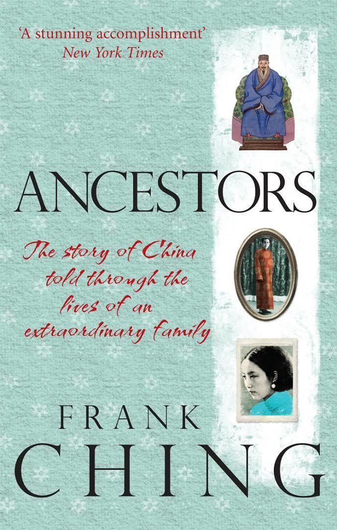 Ancestors: 900 Years in the Life of a Chinese Family t2gstaticcomimagesqtbnANd9GcSpFRwWgjHtouhT4i