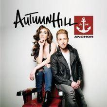 Anchor (Autumn Hill album) httpsuploadwikimediaorgwikipediaenthumb9