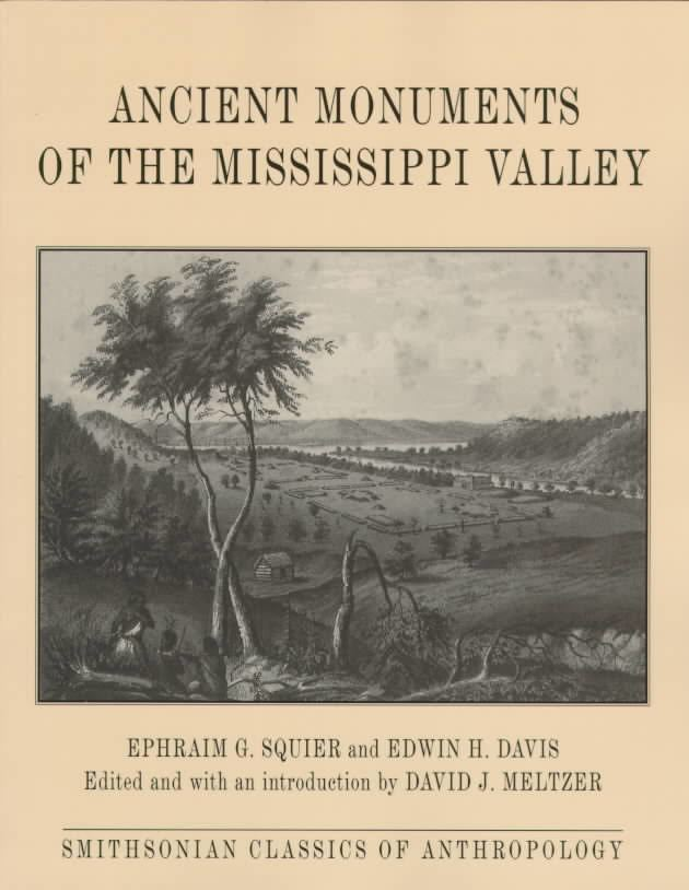 Ancient Monuments of the Mississippi Valley t2gstaticcomimagesqtbnANd9GcQKqueeyY0TthFfoi
