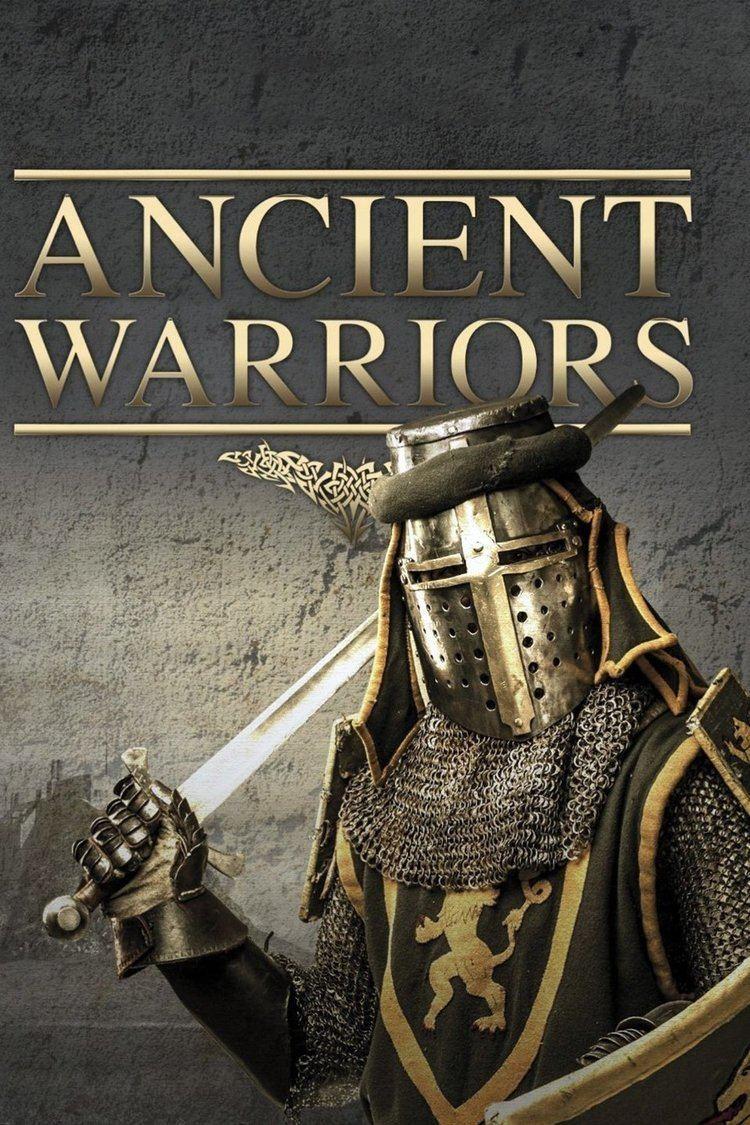 Ancient Warriors (TV series) wwwgstaticcomtvthumbtvbanners330518p330518