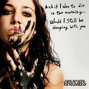 And If I Was to Die in the Morning... Would I Still Be Sleeping with You