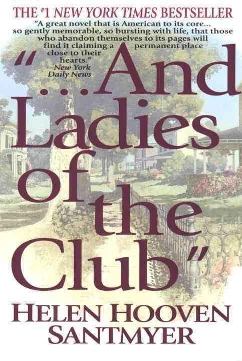 """...And Ladies of the Club"" ""...And Ladies of the Club"""