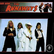 And Now... The Runaways httpsuploadwikimediaorgwikipediaenthumb9