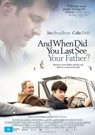 And When Did You Last See Your Father? When Did You Last See Your Father Movie Review 2008 Roger Ebert