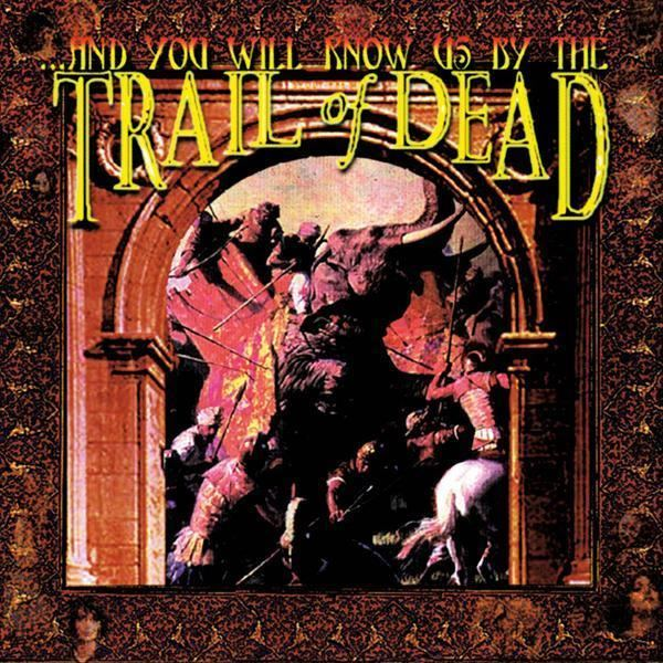 ...And You Will Know Us by the Trail of Dead httpswwwinsideoutshopdeimagesproductslarge