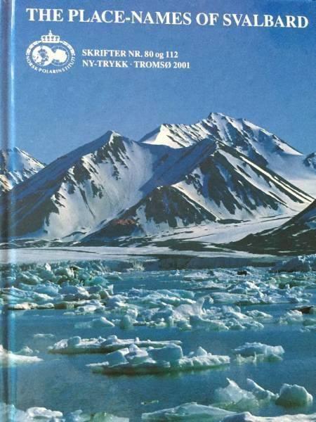 Anders K. Orvin The PlaceNames of Svalbard Anders K Orvin Supplement I Selges