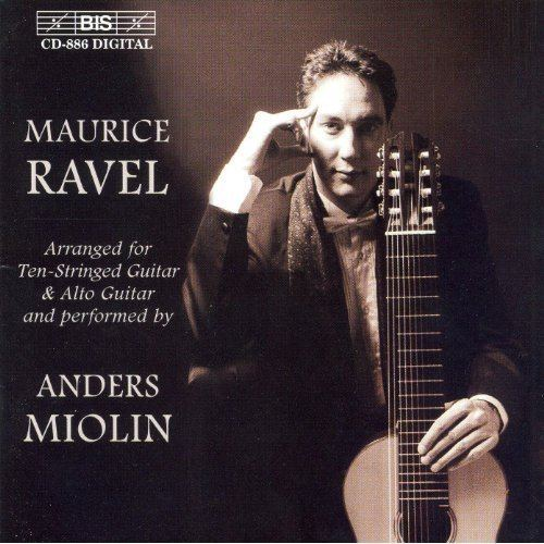 Anders Miolin Amazoncom Ravel Transcriptions for Guitar Anders Miolin MP3