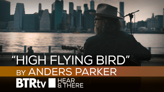 Anders Parker High Flying Bird by Anders Parker BTR Hear There ep128 BTRtv