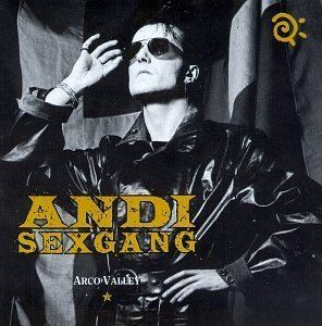 Andi Sex Gang Arco Valley by Andi Sex Gang Amazoncouk Music