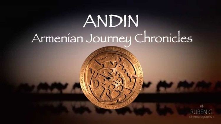 Andin: Armenian Journey Chronicles httpsiytimgcomvieFZs56qgYmaxresdefaultjpg