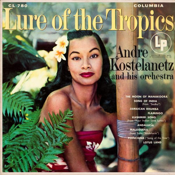 Andre Kostelanetz Andr Kostelanetz And His Orchestra Lure Of The Tropics Vinyl LP