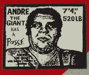 Andre the Giant Has a Posse Andre the Giant Has a Posse Wikipedia