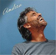 Andrea (Andrea Bocelli album) httpsuploadwikimediaorgwikipediaenthumb2