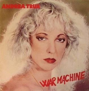 Andrea True War Machine Andrea True Connection album Wikipedia