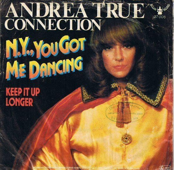Andrea True Andrea True Connection Ny You Got Me Dancing Records