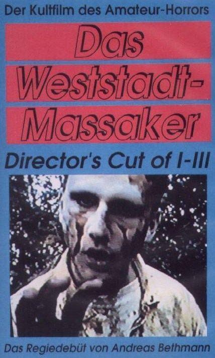Andreas Bethmann Das WeststadtMassaker 13 1994 Director39s Cut