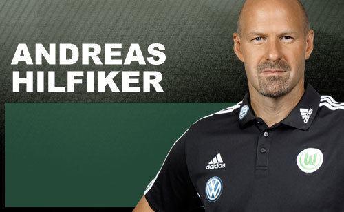 Andreas Hilfiker VfL Wolfsburg Andreas Hilfiker