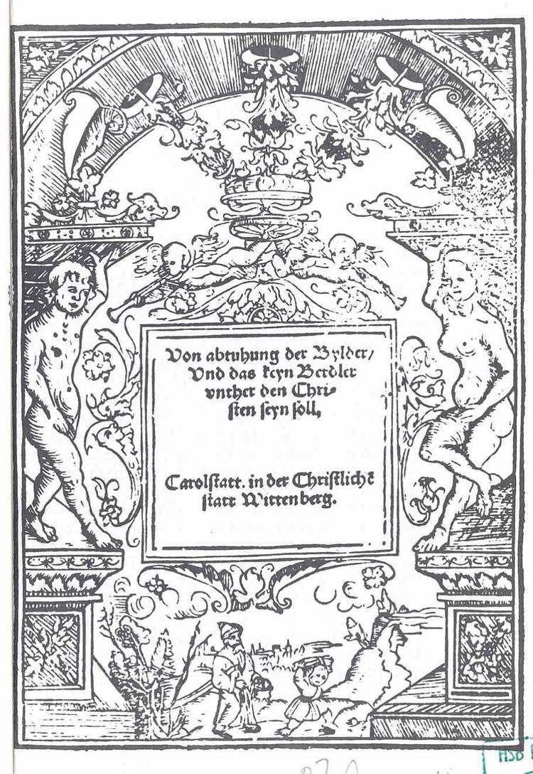 Andreas Karlstadt Andreas von Bodenstein Karlstadt Von Abthunung der Bilder